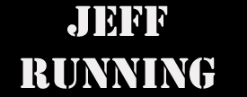 Notes from Jeff Running